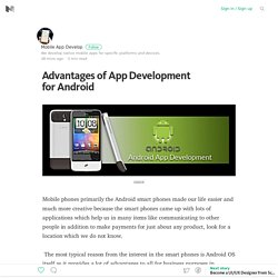 Advantages of App Development for Android