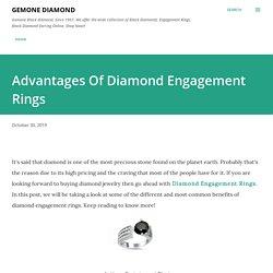 Advantages Of Diamond Engagement Rings