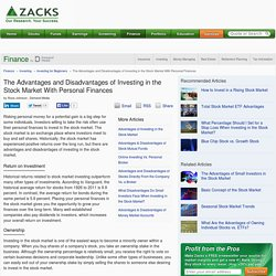 The Advantages and Disadvantages of Investing in the Stock Market With Personal Finances