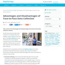 Advantages and Disadvantages of Face-to-Face Data Collection