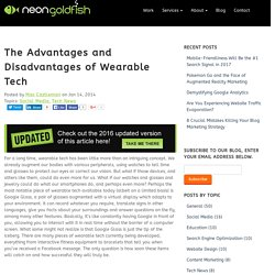 The Advantages and Disadvantages of Wearable Tech