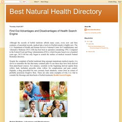 Best Natural Health Directory: Find Out Advantages and Disadvantages of Health Search Engine