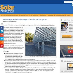 Advantages and disadvantages of a solar tracker system