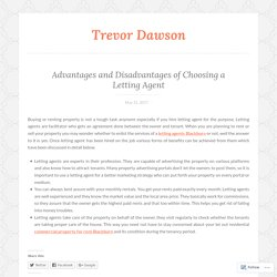 Advantages and Disadvantages of Choosing a Letting Agent – Trevor Dawson