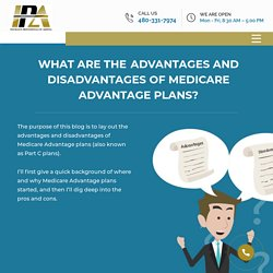 What are the Advantages and Disadvantages of Medicare Advantage Plans?