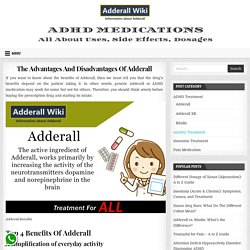 The Advantages And Disadvantages Of Adderall » Adderall Wiki