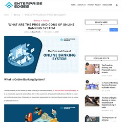 The Advantages and of Disadvantages Online Banking System