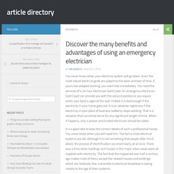 Discover the many benefits and advantages of using an emergency electrician – article directory