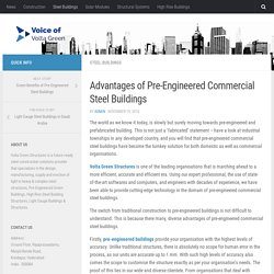 Advantages of Pre-Engineered Commercial Steel Buildings
