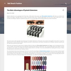 The Main Advantages of Eyelash Extensions