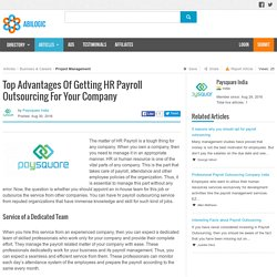 Top Advantages Of Getting HR Payroll Outsourcing For Your Company