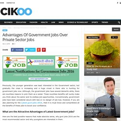 Advantages Of Government Jobs Over Private Sector Jobs
