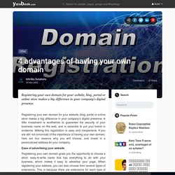 4 advantages of having your own domain