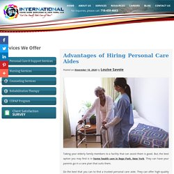 Advantages of Hiring Personal Care Aides