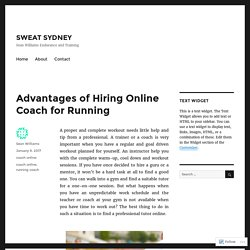 Advantages of Hiring Online Coach for Running – SWEAT SYDNEY