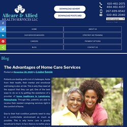 The Advantages of Home Care Services