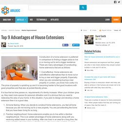 Top 9 Advantages of House Extensions