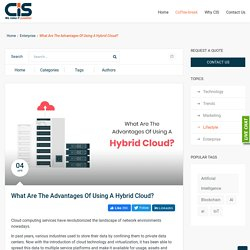 What Are The Advantages Of Using A Hybrid Cloud? - Coffee with CIS - Latest News & Articles