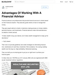 Advantages Of Working With A Financial Advisor