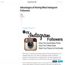 Advantages of Having Most Instagram Followers