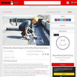 What Are Advantages of Flat Roofing Installation Article - ArticleTed - News and Articles