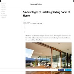 Advantages of Installing Sliding Doors at Your Home