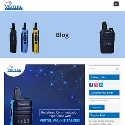 5 Advantages of Using Two-Way Radios Instead of Cellphones - Blog