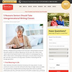 5 Advantages of Intergenerational Writing Classes