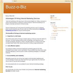 Advantages Of Hiring Internet Marketing Services