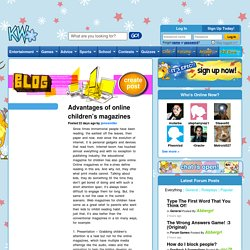 What are The Advantages of Online Magazines for Childrens