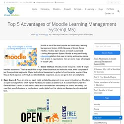 Top 5 Advantages of Moodle Learning Management System(LMS)