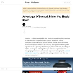 Advantages Of Lexmark Printer You Should Know