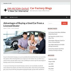 Advantages of Buying a Used Car From a Licensed Dealer - Car Factory Blogs