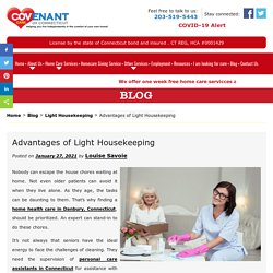 Advantages of Light Housekeeping