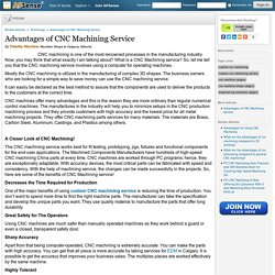 Advantages of CNC Machining Service