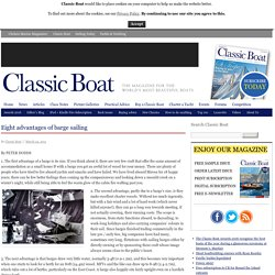 Eight advantages of barge sailing - Classic Boat MagazineClassic Boat Magazine
