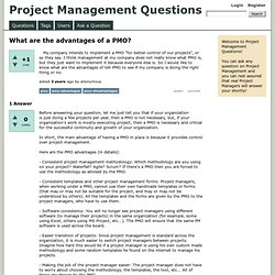 What are the advantages of a PMO? - Project Management Questions
