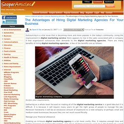 The Advantages of Hiring Digital Marketing Agencies For Your Business