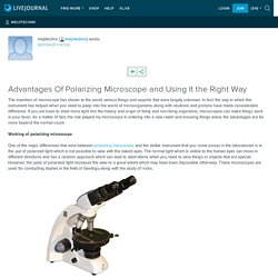 Advantages Of Polarizing Microscope and Using It the Right Way: meijitechno