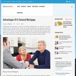Advantages Of A Second Mortgage