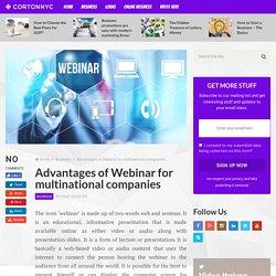 Advantages of Webinar for multinational companies – Business corner