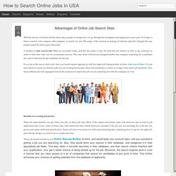 How to Search Online Jobs in USA: Advantages of Online Job Search Sites