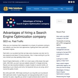 Advantages of Hiring a Search Engine Optimization Company