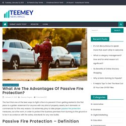 What Are The Advantages Of Passive Fire Protection?