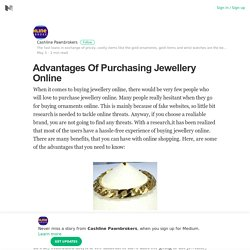 Advantages Of Purchasing Jewellery Online