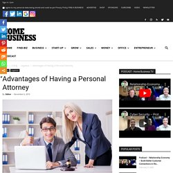 Advantages of Having a Personal Attorney