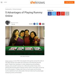 5 advantages of playing rummy online