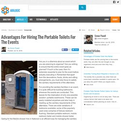 Advantages For Hiring The Portable Toilets For The Events in National