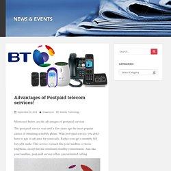 Advantages of Postpaid telecom services!