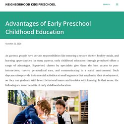 Advantages of Early Preschool Childhood Education